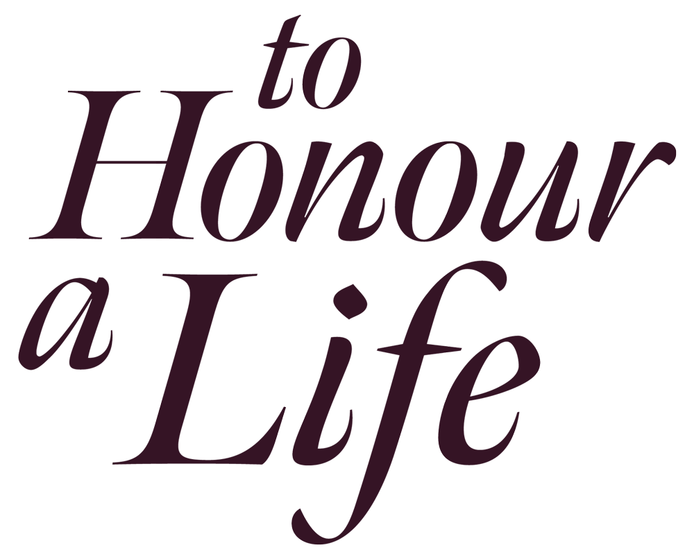 To Honour a Life